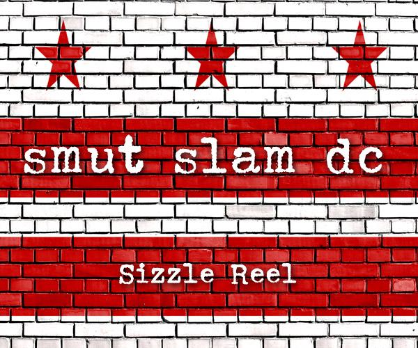 Smut Slam DC: Sizzle Reel @ The Brixton | Washington | District of Columbia | United States
