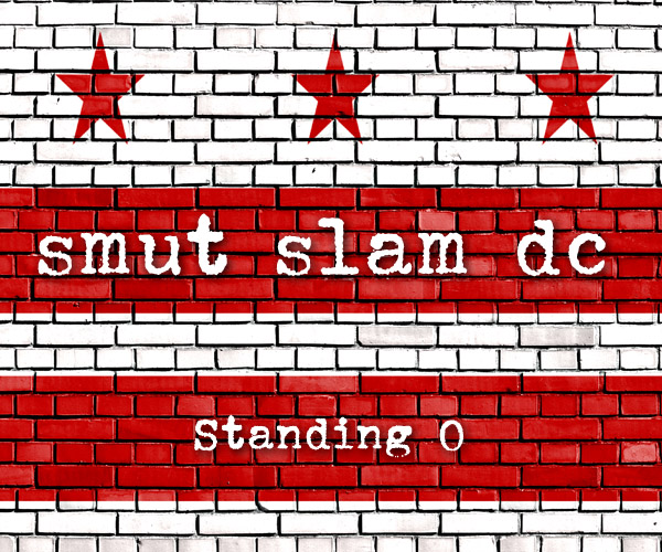 Smut Slam DC: Standing O @ The Brixton | Washington | District of Columbia | United States