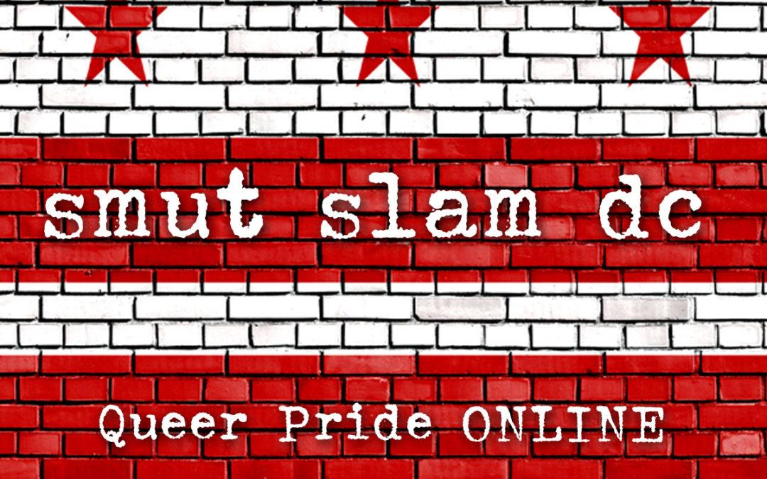 Smut Slam DC: Queer Pride ONLINE banner